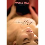 Petra Joy, A Taste of Joy